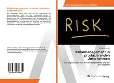 Bookcover of Risikomanagement in produzierenden Unternehmen