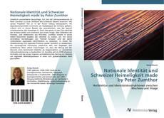 Nationale Identität und Schweizer Heimeligkeit made by Peter Zumthor kitap kapağı