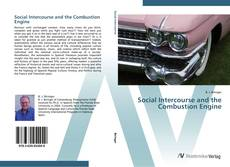 Bookcover of Social Intercourse and the Combustion Engine