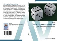 Bookcover of Missing the Random Effect
