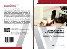 Buchcover von Kommunikation in  TV-Produktionsfirmen