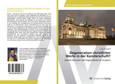 Bookcover of Degeneration christlicher Werte in der Kanzlerschaft?