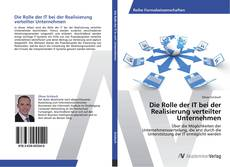Couverture de Die Rolle der IT bei der Realisierung verteilter Unternehmen