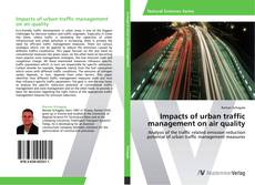 Bookcover of Impacts of urban traffic management on air quality