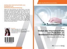 Borítókép a  Verbot des Internetvertriebs von Produkten als Wettbewerbsbeschränkung - hoz