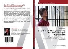 Bookcover of Berufliche Bildungsberatung für benachteiligte Jugendliche