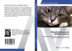 Couverture de Mutationsbasierte Fehlerkorrektur