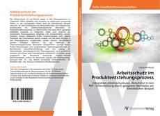 Arbeitsschutz im Produktentstehungsprozess的封面
