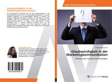 Bookcover of Glaubwürdigkeit in der Marketingkommunikation