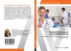 Markenführung im Gesundheitswesen kitap kapağı