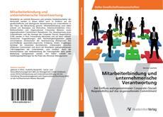 Couverture de Mitarbeiterbindung und unternehmerische Verantwortung