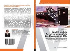 Bookcover of Basel III und die Auswirkungen auf die Kreditvergabe an KMU