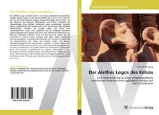 Bookcover of Der Alethes Logos des Kelsos