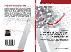 Couverture de The Role of Organization-public Relationships in Crisis Communication
