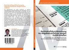 Copertina di Rechtskraftdurchbrechung im Abgabenverfahren wegen EuGH-Urteilen