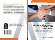 Mitarbeiterführung durch Motivation und Remotivation kitap kapağı