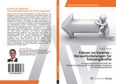 Bookcover of Führen im Vertrieb - Herausforderungen für Führungskräfte