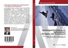 Buchcover von Leistungsentwicklung im Spitzensport  - Ski Alpin und Snowboard