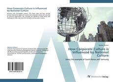 Portada del libro de How Corporate Culture is Influenced by National Culture