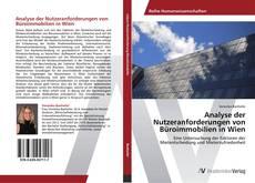 Bookcover of Analyse der Nutzeranforderungen von Büroimmobilien in Wien