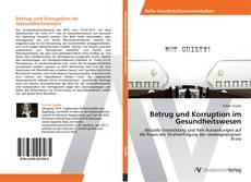 Betrug und Korruption im Gesundheitswesen的封面