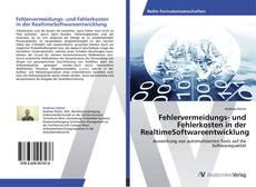Fehlervermeidungs- und Fehlerkosten in der RealtimeSoftwareentwicklung kitap kapağı