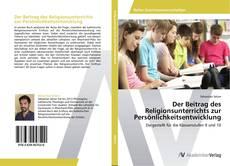 Buchcover von Der Beitrag des Religionsunterrichts zur Persönlichkeitsentwicklung