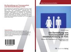 Buchcover von Die Darstellung von Transsexualität und Identitätsfindung im Film