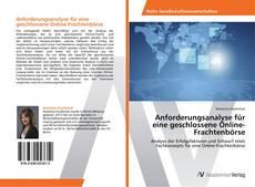 Portada del libro de Anforderungsanalyse für eine geschlossene Online-Frachtenbörse