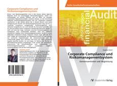 Bookcover of Corporate Compliance und Risikomanagementsystem