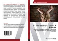 Bookcover of Die Implementierung des 4-P Ansatzes