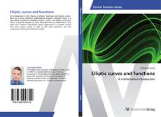 Bookcover of Elliptic curves and functions