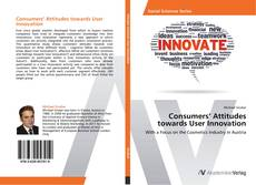 Couverture de Consumers' Attitudes towards User Innovation