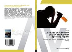 Portada del libro de Discourse on Alcohol in English and German speaking regions