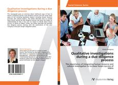 Bookcover of Qualitative investigations during a due diligence process