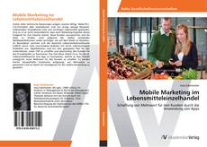 Buchcover von Mobile Marketing im Lebensmitteleinzelhandel