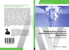 Copertina di Optimization of Electric water pump for high volume application