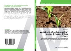 Обложка Variations of soil respiration under different tillage systems
