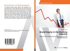 Bookcover of Brand Equity in the Banking Industry