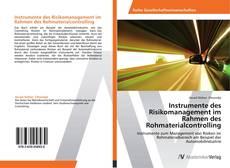 Instrumente des Risikomanagement im Rahmen des Rohmaterialcontrolling的封面