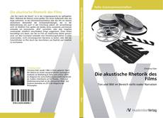 Bookcover of Die akustische Rhetorik des Films