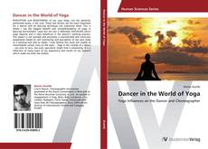 Couverture de Dancer in the World of Yoga