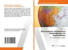 Capa do livro de Die Funktion chinesischer Unternehmen im Kupferabbau