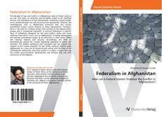 Bookcover of Federalism in Afghanistan