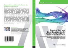 Kooperation und Koordination in der Regionalentwicklung的封面