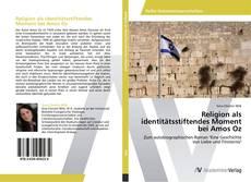 Bookcover of Religion als identitätsstiftendes Moment bei Amos Oz