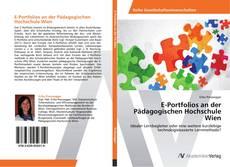 Bookcover of E-Portfolios an der Pädagogischen Hochschule Wien