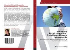 Bookcover of Modetrend Entwicklungshilfe? Freiwilligendienste in Lateinamerika