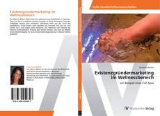 Bookcover of Existenzgründermarketing im Wellnessbereich