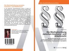 Buchcover von Die Wechselwirkung zwischen Insolvenz- und Arbeitsrecht